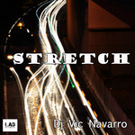 DJ VIC NAVARRO - Stretch (Front Cover)