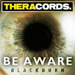 BLACKBURN - Be Aware (Front Cover)