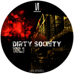 VARIOUS - Dirty Society Vol 1 (Front Cover)