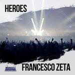 FRANCESCO ZETA - HEROES (Front Cover)