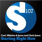 CERF/MITISKA/JAREN/CHRIS JONES - Starting Right Now (Front Cover)