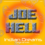 HELL, Joe - Indian Dreams (Front Cover)