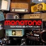VARIOUS - Monotone, Vol 9 (Tech House Selection) (Front Cover)