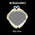 BOBSHARKY - Key One (Front Cover)