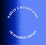 11 ABLES & HIT CAFE GROUP - The Season Of Fantasy (Front Cover)