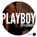 MAK & PASTEMAN - Playboy VIP & Remixes (Front Cover)