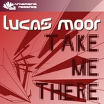 MOOR, Lucas - Take Me There (Front Cover)