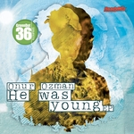 OZMAN, Onur - He Was Young EP (Front Cover)