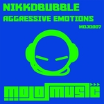 NIKKDBUBBLE - Agressive Emotions (Front Cover)