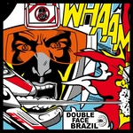 DOUBLE FACE BRAZIL - Double Face Brazil EP3 (Front Cover)