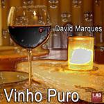 MARQUES, David - Vinho Puro (Front Cover)