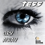TESS - Cry Away (Front Cover)