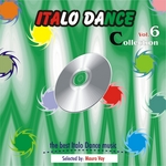 Italo Dance Collection Vol 6 (The Very Best Of Italo Dance 2000-2010 Selected By Mauro Vay)