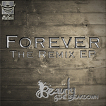 Forever The Remix EP