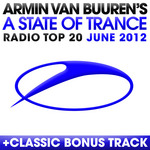 A State Of Trance Radio Top 20 June 2012