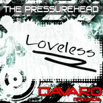 PRESSUREHEAD, The - Loveless (Front Cover)