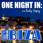 LOPEZ, Indy - One Night In Ibiza Vol 4 (Front Cover)
