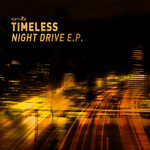 TIMELESS - Night Drive EP (Front Cover)