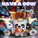 HAVE A COW - Have A Cow EP (Front Cover)