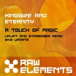 KINGSIZE & ETERNITY - A Touch Of Magic (Front Cover)