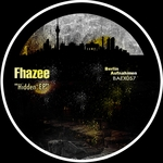 FHAZEE - Hidden EP (Front Cover)