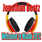 JONATHAN BEATZ - Welcome To Miami 2012 (Front Cover)