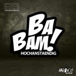 HOCHANSTAENDIG - Ba Bam (Front Cover)