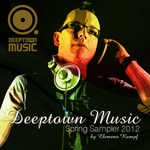 Deeptown Music Spring Sampler 2012 (unmixed tracks)