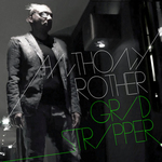 ROTHER, Anthony - Grid Stripper (Front Cover)