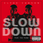 CARSON, Clyde - Slow Down (Front Cover)