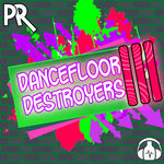 Dancefloor Destroyer III