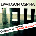 OSPINA, Davidson feat MICHAEL WHEATLEY - IOU (2012) (Front Cover)