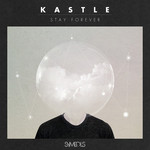 KASTLE - Stay Forever (Front Cover)