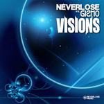 NEVERLOSE vs GIZMO - Visions EP (Front Cover)