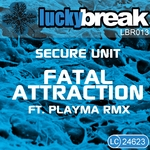 SECURE UNIT - Fatal Attraction EP (Front Cover)