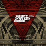 OM UNIT X/OM MAS KEITH/DAEDELUS - LA Refixes (Front Cover)