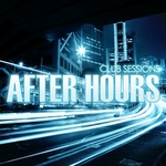 VARIOUS - Club Sessions After Hours (Front Cover)