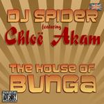 DJ SPIPDER feat CHLOE AKAM - The House Of Bunga (Front Cover)