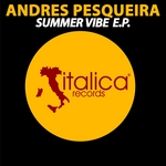 PESQUEIRA, Andres - Summer Vibe EP (Front Cover)