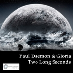 DAEMON, Paul/GLORIA - Two Long Seconds (Front Cover)