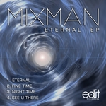 MIXMAN - Eternal EP (Front Cover)