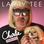 LARRY TEE feat CHARLIE LE MINDU - Charlie! (Front Cover)