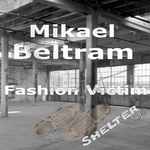 BELTRAM, Mikael - Fashion Victim (Front Cover)