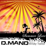 D MAND feat ANDY TAILOR - Summer Love (Front Cover)