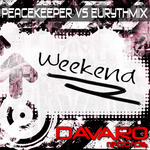 PEACEKEEPER vs EURYTHMIX - Weekend (Front Cover)