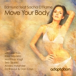EDMUND feat SACHA D'FLAME - Move Your Body (Front Cover)