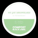 SHEPHEARD, Jay - Compost Black Label #87 (Front Cover)