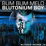 BLUTONIUM BOY - Bum Bum Melo (Front Cover)