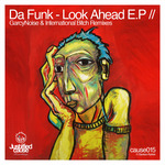 DA FUNK - Look Ahead EP (Front Cover)