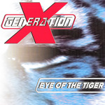 X-GENERATION - Eye Of The Tiger (Front Cover)